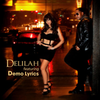 Delilah - Sexy (feat. Demo Lyrics)