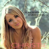 Christie - A Reason for Everything