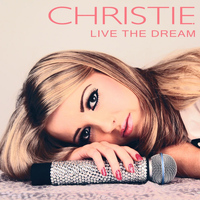 Christie - Live the Dream