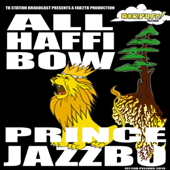 Prince Jazzbo - All Haffi Bow