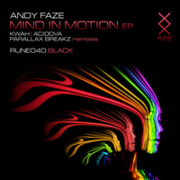 Andy Faze - Mind in Motion EP