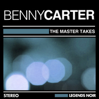 Benny Carter - THE MASTER TAKES