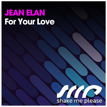 Jean Elan - For Your Love