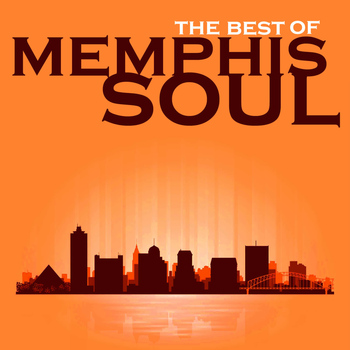 Various Artists - The Best of Memphis Soul by Ann Hodge, Erma Shaw, The Jacksonians & More!