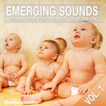 Various Artists - Emerging Sounds, Vol. 1 - Tech-House for the Ne…