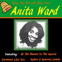 Anita Ward - Ring My Bell and More Hits