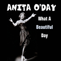 Anita O'Day - What A Beautiful Day