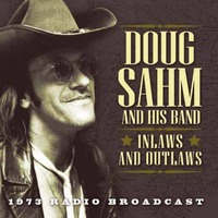 Doug Sahm - Inlaws and Outlaws (Live)