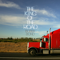Bobby Bond - The King of the Road