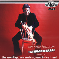 "Maynard Ferguson - The Lost Tapes ""68-74"", Vol. 2"