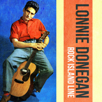 Lonnie Donegan - Rock Island Line