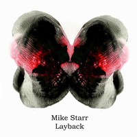 Mike Starr - Layback