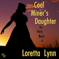 Loretta Lynn - Coal Miner's Daughter: The Very Best of Loretta Lynn