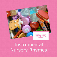 Music For Baby - Instrumental Nursery Rhymes