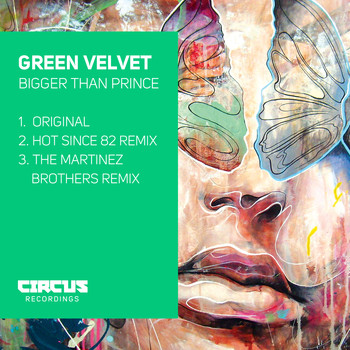 Green Velvet - Bigger Than Prince