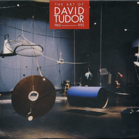 David Tudor - The Art of David Tudor (1963-1992), Vol. 7