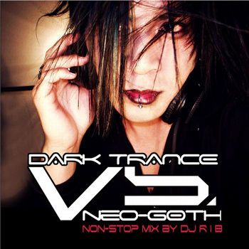 Various Artists - Dark Trance Vs. Neo-Goth (Explicit)