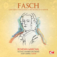 Johann Friedrich Fasch - Fasch: Concerto for Guitar and Orchestra in D Minor, Fwv L:d 1 (Digitally Remastered)