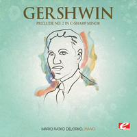 George Gershwin - Gershwin: Prelude No. 2 in C-Sharp Minor (Digitally Remastered)