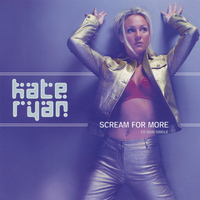 Kate Ryan - Scream for More