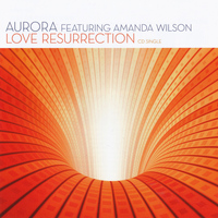 Aurora - Love Resurrection