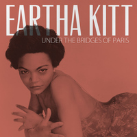 Eartha Kitt - Under the Bridges of Paris