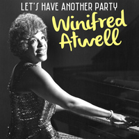 Winifred Atwell - Let's Have Another Party