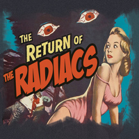 The Radiacs - Return of The Radiacs (Explicit)