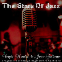 Sérgio Mendes & João Gilberto - The Stars of Jazz