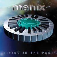 Manix (Marc Mac) - Living in the Past