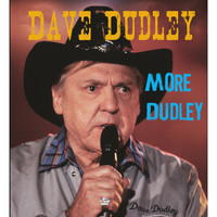 Dave Dudley - More Dudley
