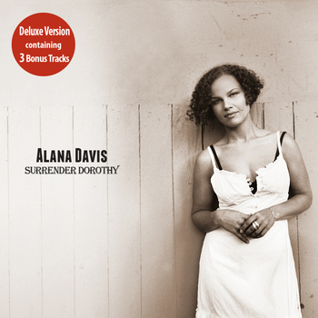 Alana Davis - Surrender Dorothy (Deluxe Re-Issue)