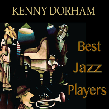 Kenny Dorham - Best Jazz Players