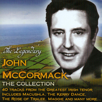 John McCormack - The Legendary John McCormack