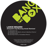 Lance DeSardi - Sheepskin City/Running Amok! Remixed