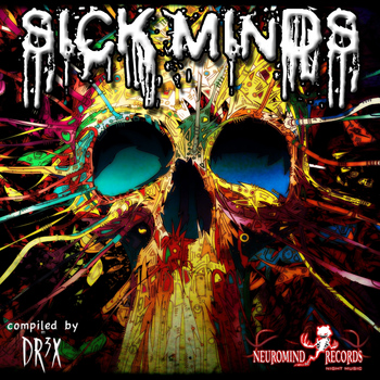 Various Artists - Sick Minds (Compiled By Dr3x)