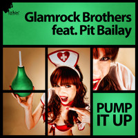 Glamrock Brothers feat. Pit Bailay - Pump It Up
