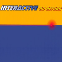 Interactive - No Return (Remixes)