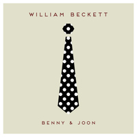 William Beckett - Benny & Joon - Single