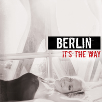 Berlin - It's the Way