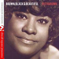 Ruth Brown - Brown, Black & Beautiful (Digitally Remastered)