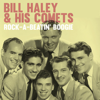 Bill Haley & His Comets - Rock-a-Beatin' Boogie