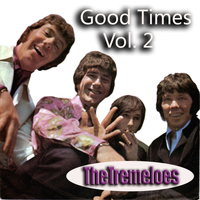 The Tremeloes - Good Times, Vol. 2