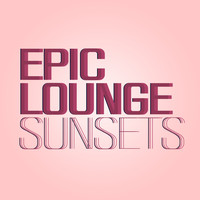 Epic Lounge - Sunsets