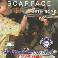 Scarface - Mr. Scarface Is Back (Screwed) (Explicit)