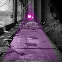 Corvin Dalek - Dont Go Whitout Love - The Remixes
