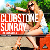 Clubstone feat. Elena Gold - Sunray (Radio Mixes)