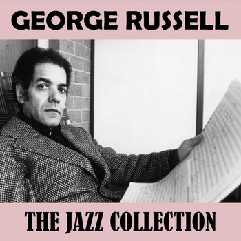 George Russell - The Jazz Collection