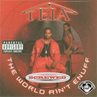Tela - The World Ain't Enuff (Screwed) (Explicit)