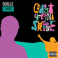 Quelle Chris - Ghost at the Finish Line (Explicit)